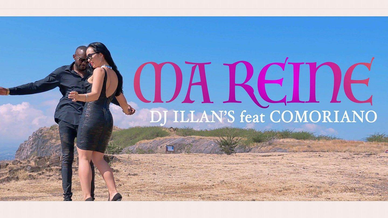 Dj Illan's Ft. Comoriano - Ma reine