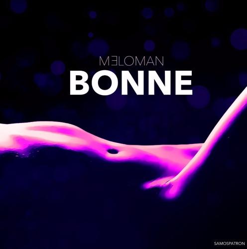 """MELOMAN """" BONNE"""""""
