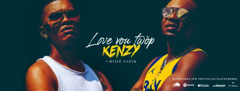"""""""Love vou twop"""" Kenzy ft Misié Sadik"""