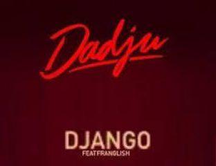 DADJU - Django ft. Franglish