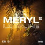 Meryl - La Brume
