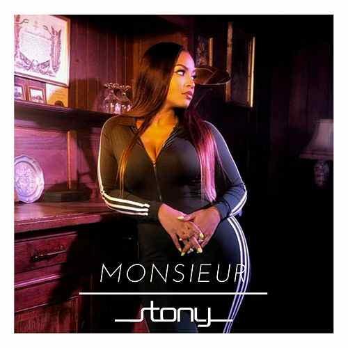 STONY - Monsieur