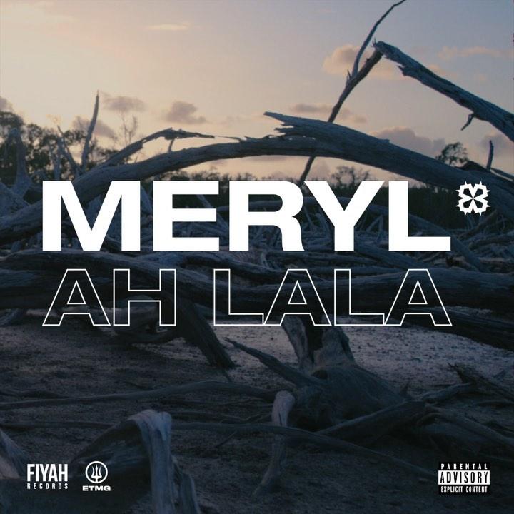 """MERYL - """"ah lala"""""""