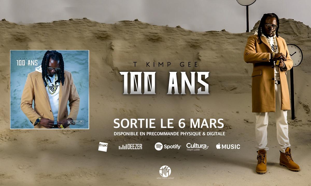 T-Kimp Gee album 100 ans
