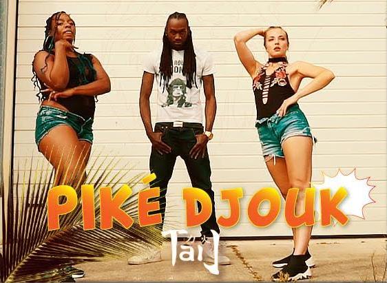 Taï J _ Piké Djouk