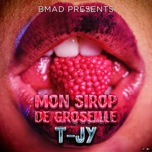 T-JY - Mon Sirop De Groseille
