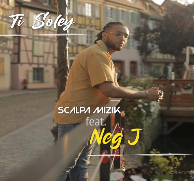 Scalpa Mizik ft. Neg J - Ti Soley