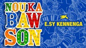 Nou Ka Baw Son - E.sy Kennenga