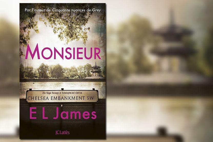 Monsieur nouveau roman de E.L. James