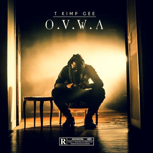 T Kimp Gee - O.V.W.A